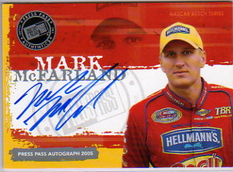 2005 Press Pass Autographs #39 Mark McFarland E
