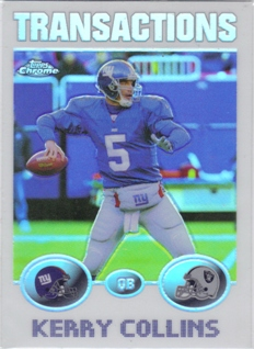 2004 Topps Chrome Refractors #23 Kerry Collins