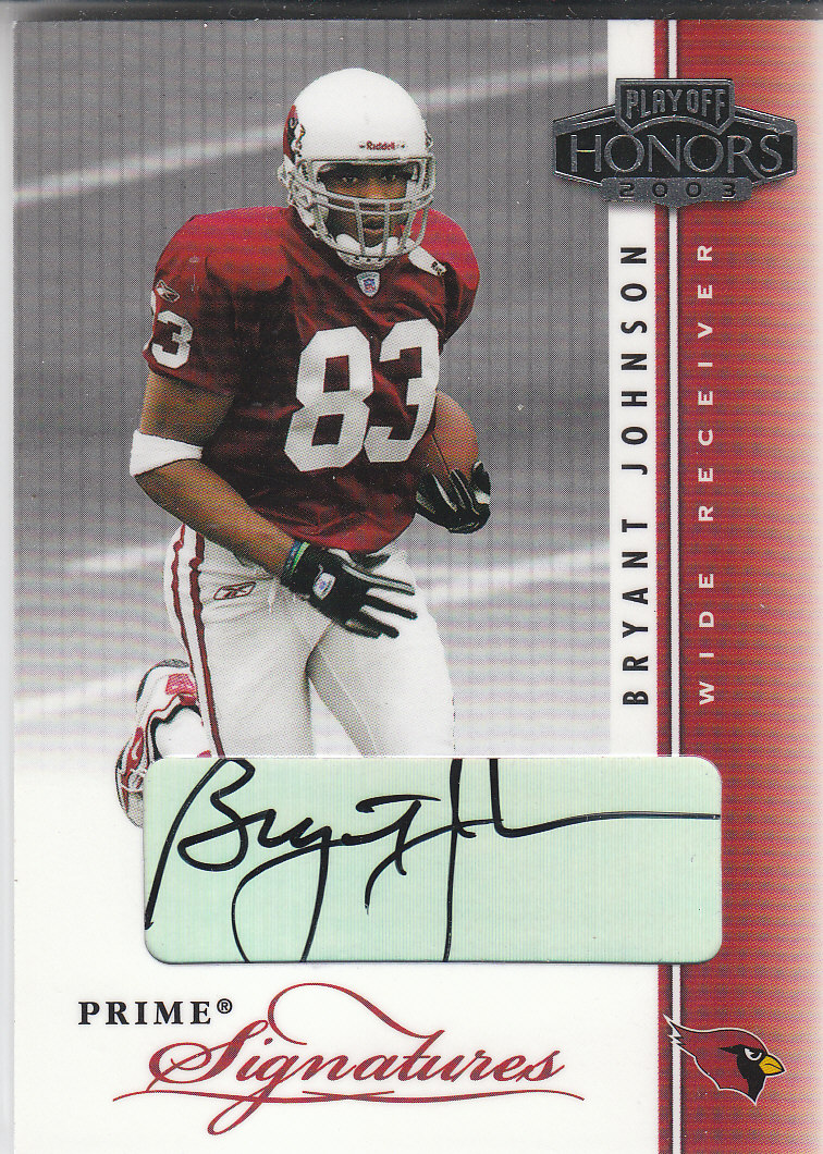 2003 Playoff Honors Prime Signatures #PS49 Bryant Johnson/290