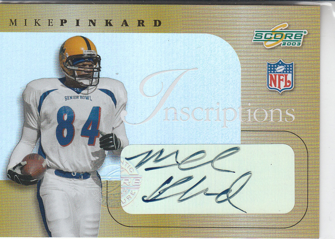 2003 Score Inscriptions #17 Mike Pinkard
