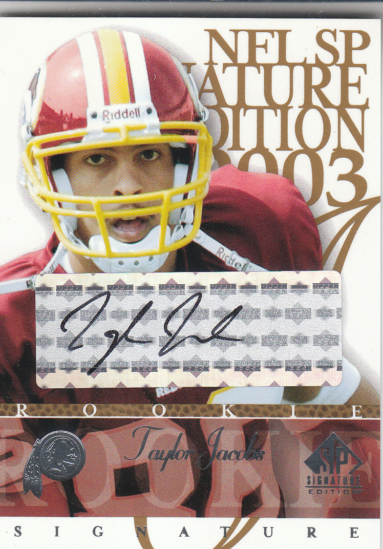2003 SP Signature Autographs Black Ink #TJ Taylor Jacobs