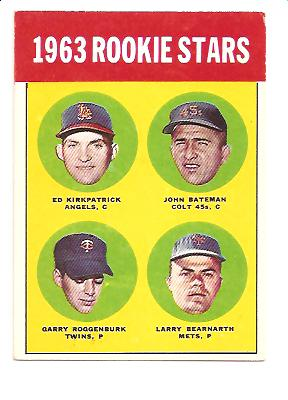 1963 Topps #386 Rookie Stars/Ed Kirkpatrick RC/John Bateman RC /Larry Bearnarth RC/Garry Roggenburk RC