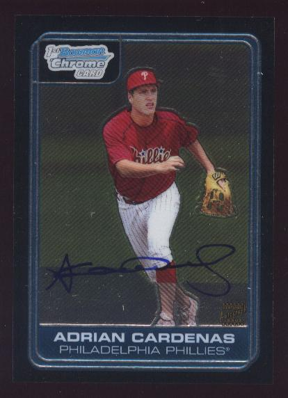 2006 Bowman Chrome Draft Draft Picks #71 Adrian Cardenas AU