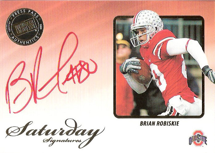 2009 Press Pass Legends Saturday Signatures Red Ink #SSBR Brian Robiskie/138*