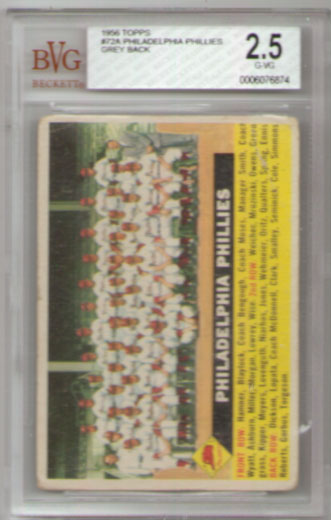 1956 Topps #72A Philadelphia Phillies Team Card Grey Back BVG 2.5!