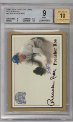 2000 Fleer Greats Of The Game #69 Autograph PREACHER ROE BGS Mint 9! BGS Pristine 10 Autograph!