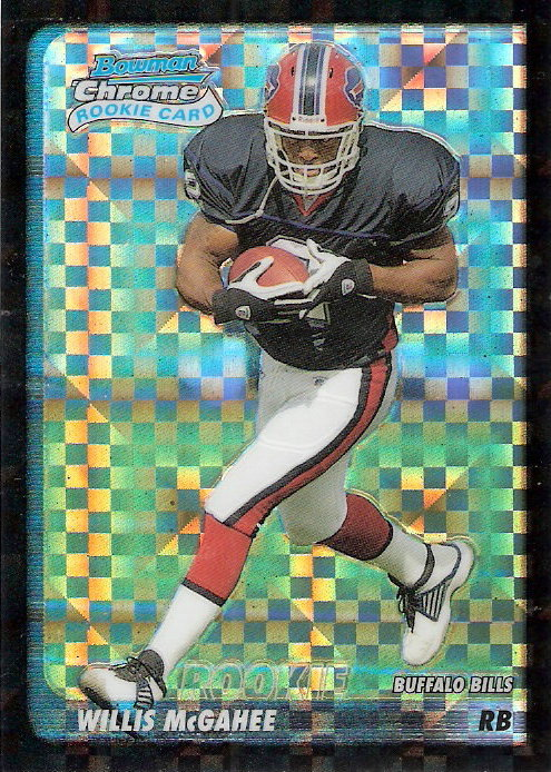 2003 Bowman Chrome Xfractors #206 Willis McGahee