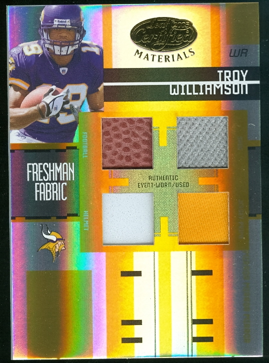 2005 Leaf Certified Materials Mirror Gold Materials #227 Troy Williamson