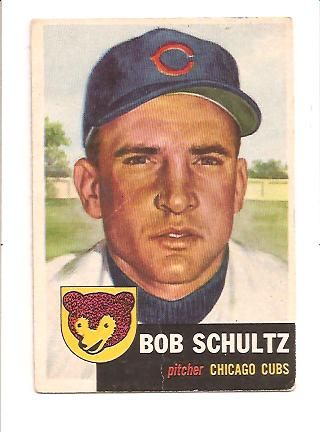 1953 Topps #144 Bob Schultz DP