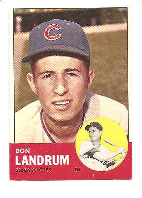 1963 Topps #113 Don Landrum UER/(Photo is actually Ron Santo)