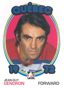 2009-10 ITG 1972 The Year In Hockey #134 Jean-Guy Gendron