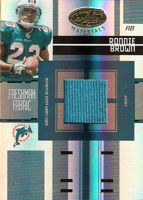 2005 Leaf Certified Materials #222 Ronnie Brown JSY/499 RC