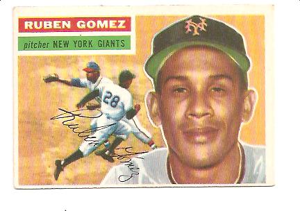1956 Topps #9 Ruben Gomez DP