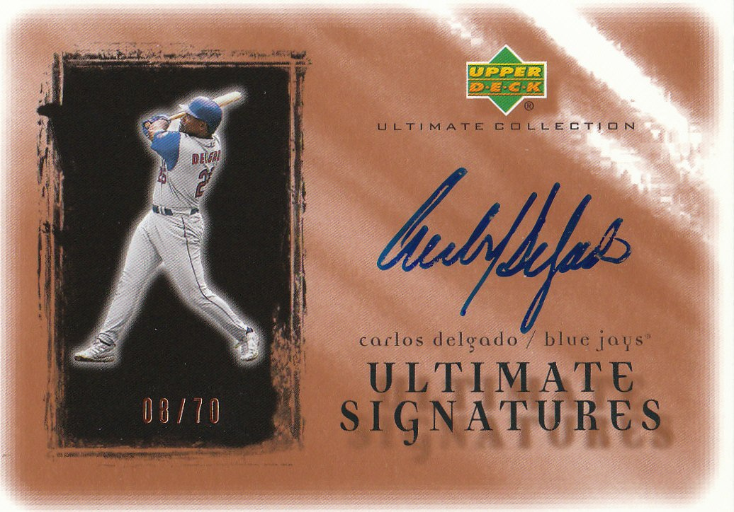 2001 Ultimate Collection Signatures Copper #CD Carlos Delgado