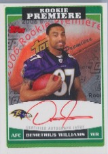 2006 Topps Rookie Premiere Autographs Red Ink #RPDEW Demetrius Williams