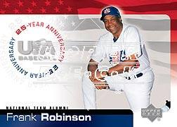 2004 USA Baseball 25th Anniversary #154 Frank Robinson