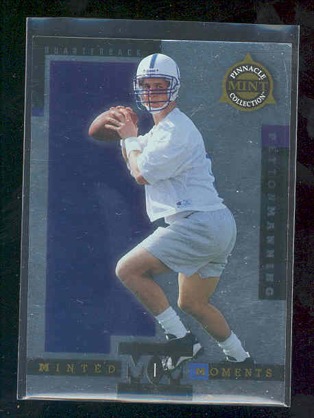 1998 Pinnacle Mint Minted Moments #1 Peyton Manning
