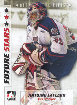 2007-08 Between The Pipes #4 Antoine Lafleur
