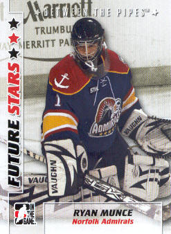 2007-08 Between The Pipes #46 Ryan Munce