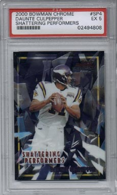 2000 Bowman Chrome Football #SP4 Daunte Culpepper Shattering Performers EX PSA 5 NICE!!