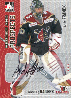 2005-06 ITG Heroes and Prospects Autographs Series II #AF Andy Franck