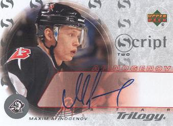 2003-04 Upper Deck Trilogy Scripts #S2MA Maxim Afinogenov
