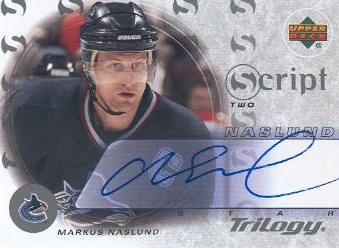 2003-04 Upper Deck Trilogy Scripts #S2MN Markus Naslund