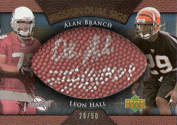 2007 Sweet Spot Pigskin Signatures Dual #AL Alan Branch/Leon Hall