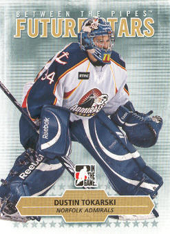 2009-10 Between The Pipes #11 Dustin Tokarski