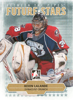 2009-10 Between The Pipes #19 Kevin Lalande