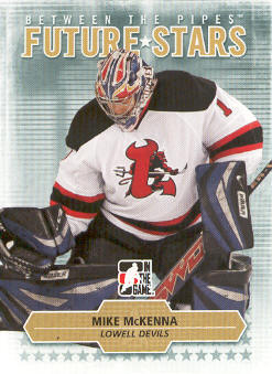 2009-10 Between The Pipes #25 Mike McKenna