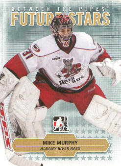 2009-10 Between The Pipes #26 Mike Murphy front image