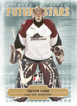 2009-10 Between The Pipes #29 Trevor Cann