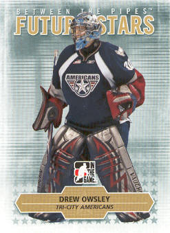 2009-10 Between The Pipes #36 Drew Owsley