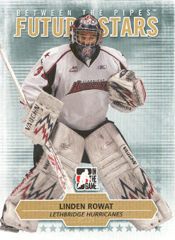 2009-10 Between The Pipes #41 Linden Rowat