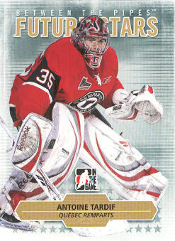 2009-10 Between The Pipes #46 Antoine Tardif