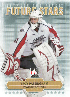 2009-10 Between The Pipes #74 Troy Passingham