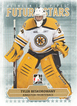 2009-10 Between The Pipes #75 Tyler Beskorowany