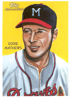 2010 Topps National Chicle #244 Eddie Mathews