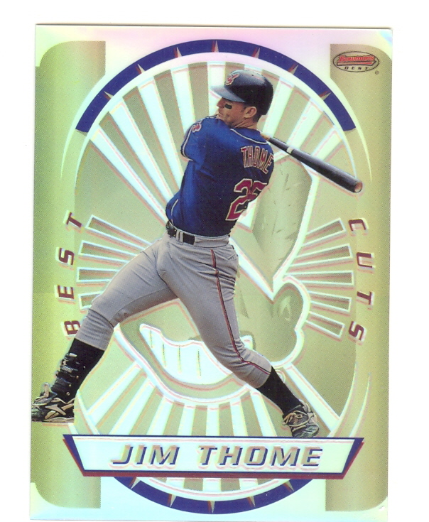 1996 Bowman's Best Cuts Refractors #15 Jim Thome (UNCUT)