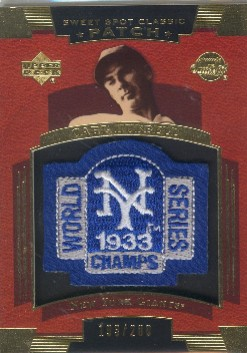 2004 Sweet Spot Classic Patch 200 #CH Carl Hubbell 33 WS