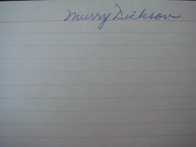 Murray Dickson Autographed 3 X 5 Card With COA