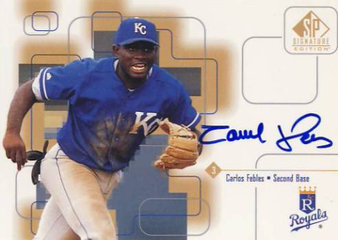 1999 SP Signature Autographs #CF Carlos Febles