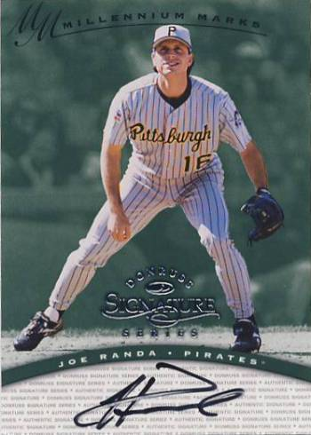 1997 Donruss Signature Autographs Millennium #100 Joe Randa
