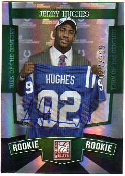 2010 Donruss Elite Turn of the Century Autographs #186 Jerry Hughes/399