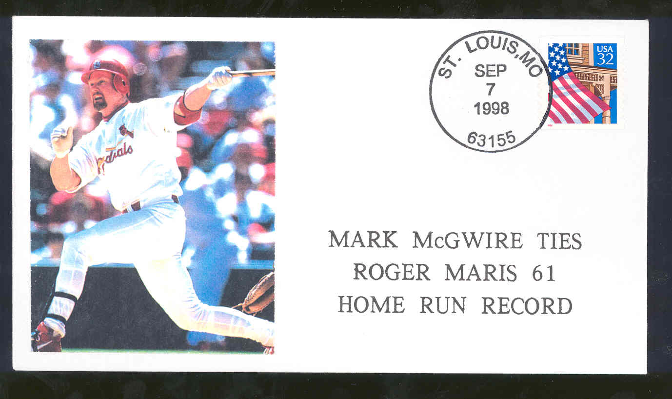 Sept 7,1998 First Day Cover Mark McGwire Cardinals Ties Roger Maris Home Run Record