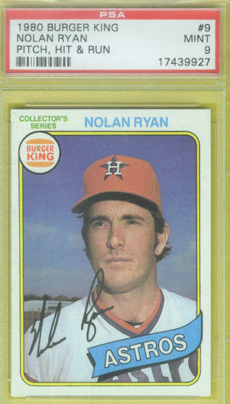 1980 Burger King Pitch Hit & Run #9 Nolan Ryan (Graded PSA Mint 9)