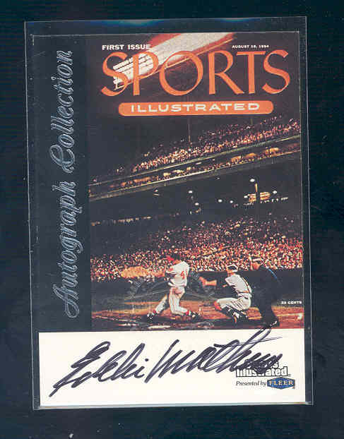1999 Sports Illustrated Greats of the Game Autographs #46 Eddie Mathews
