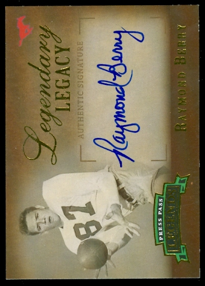 2007 Press Pass Legends Legendary Legacy Autographs Gold #RB Raymond Berry/345*