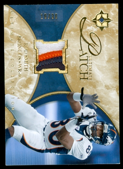 2006 Ultimate Collection Jerseys Patches Gold #ULRS Rod Smith